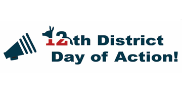 12th District Day of Action!
