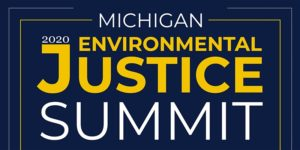 Michigan Environmental Justice Summit 2020